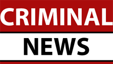 CRIMINAL NEWS